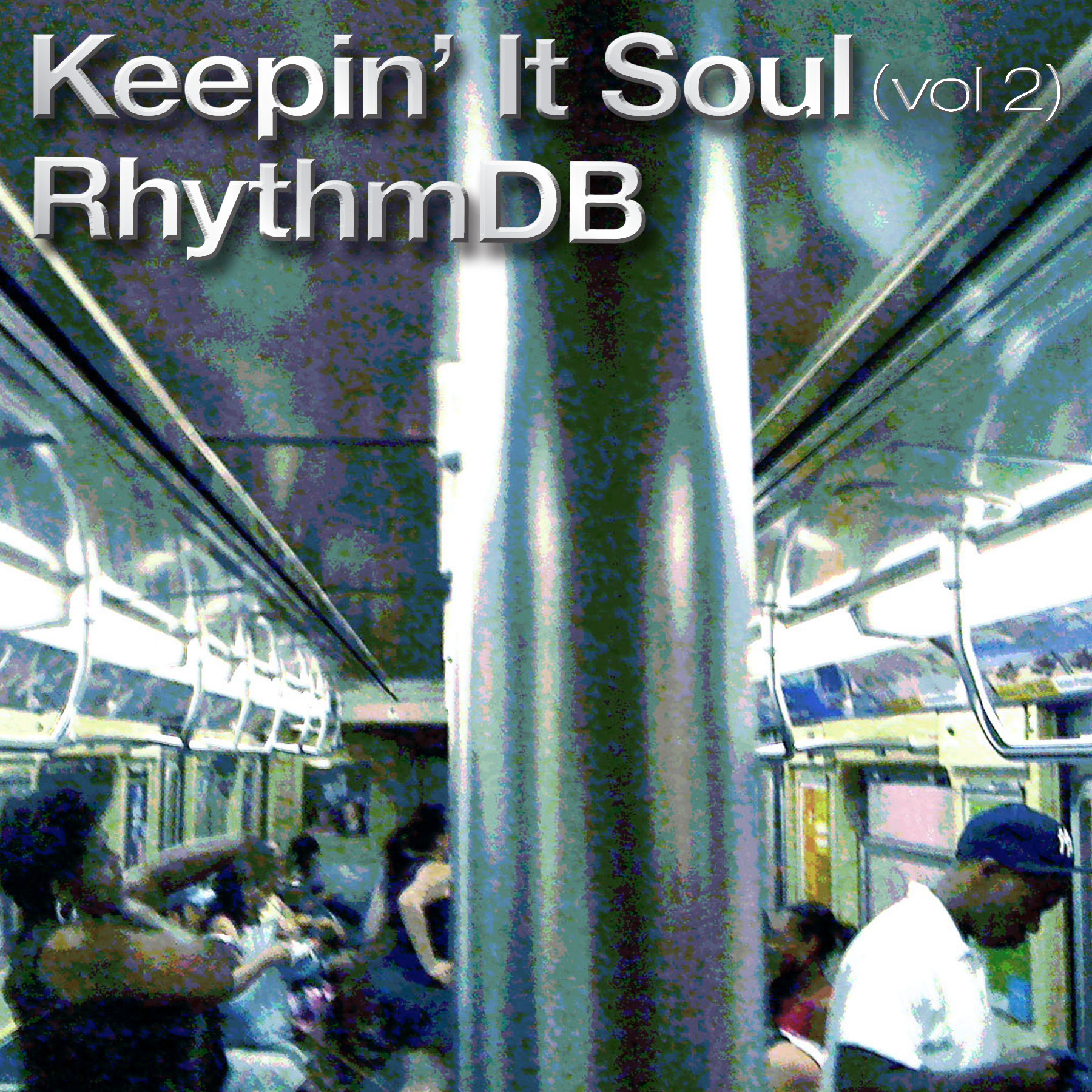 Keepin' It Soul (Vol. 2) RhythmDB