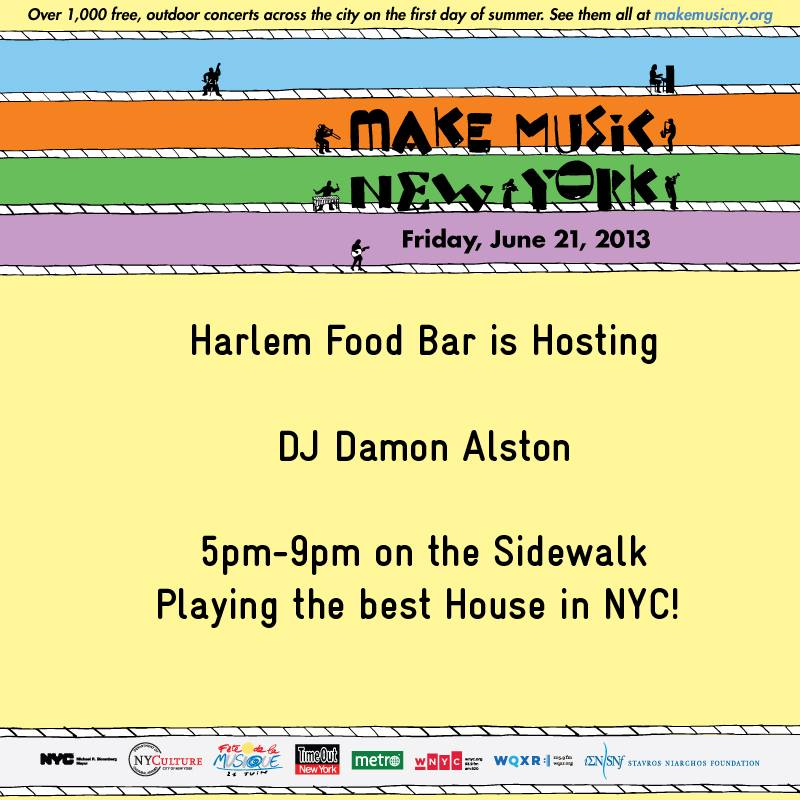Make Music NY - Friday June 21 at Harlem Food Bar!