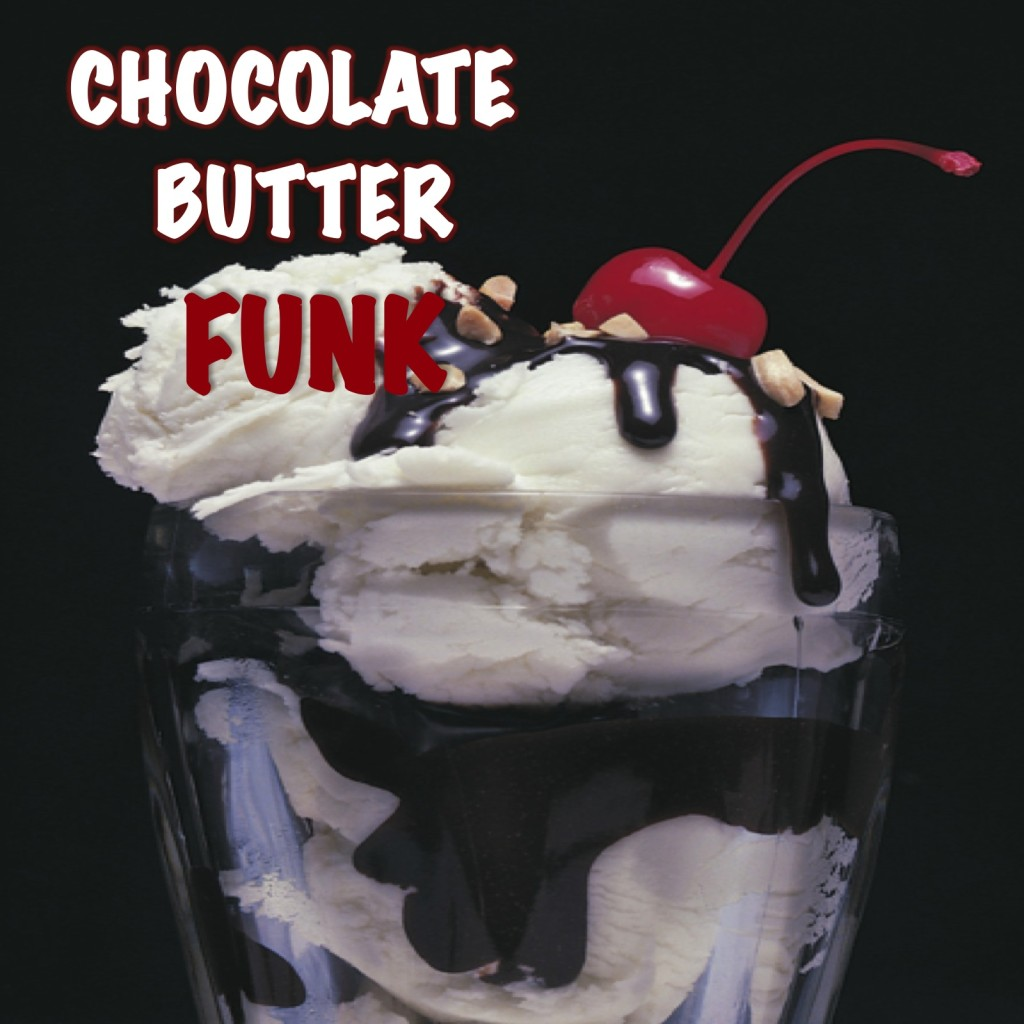 Chocolate Butter Funk Mix - Available on iTunes on HarlemCondoLife Podcasts